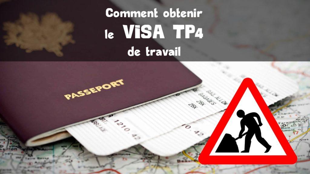Visa travail TP4 – Toutes les informations
