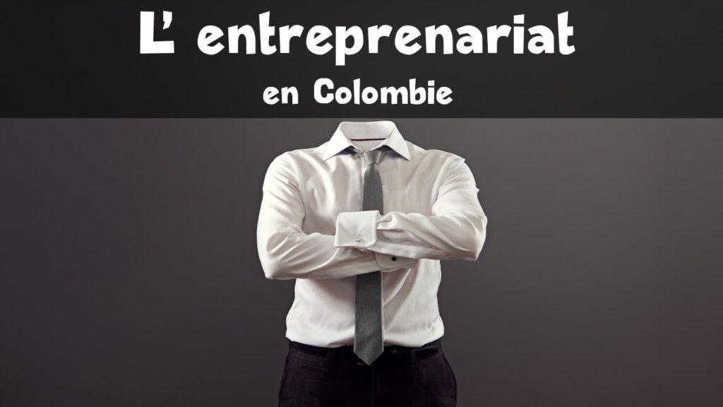 Les colombiens aiment entreprendre