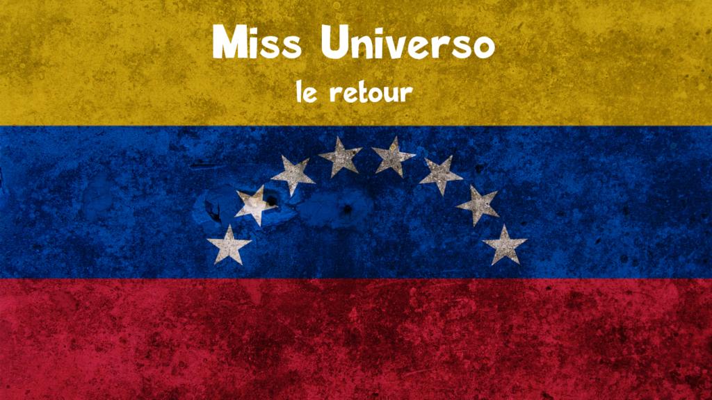 Miss Universo et mon patron… toute une histoire !