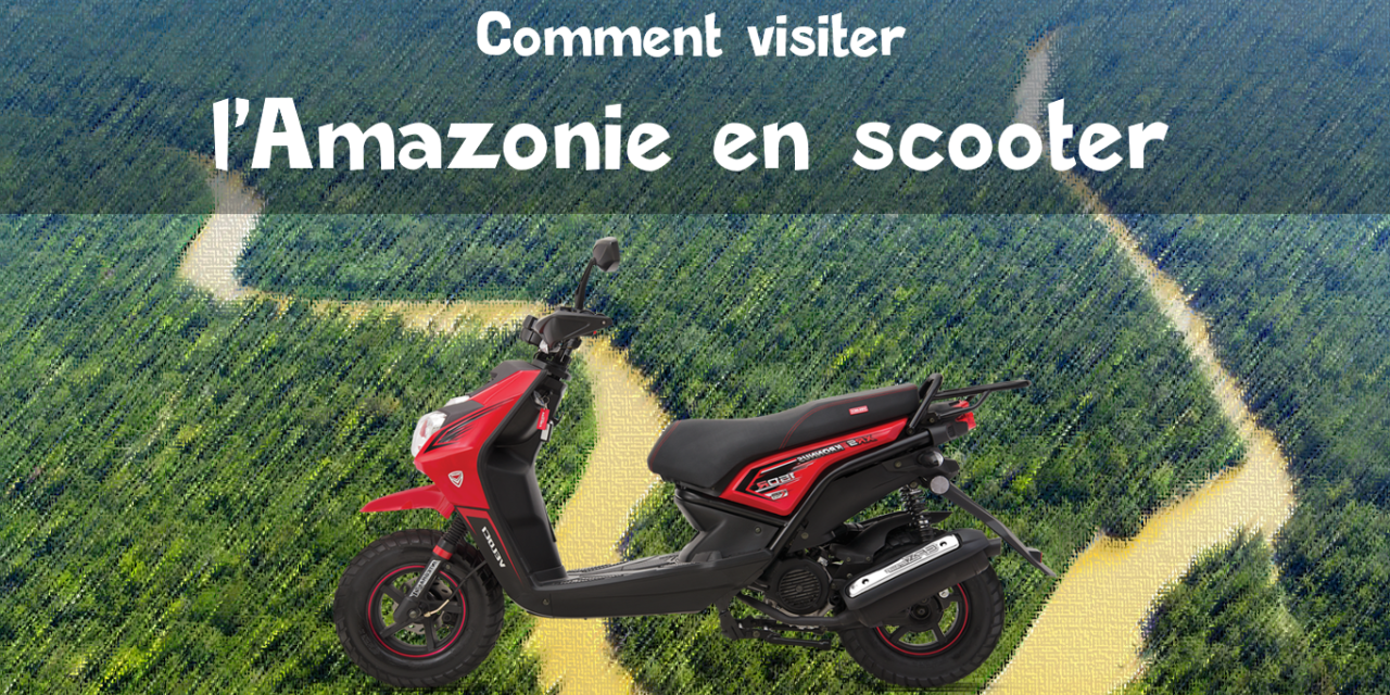 Comment visiter l'Amazonie en moto