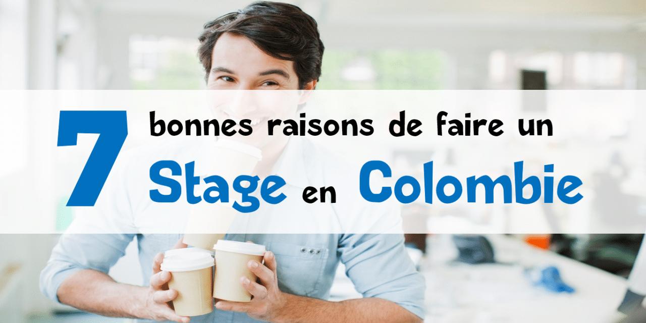 7 raisons de faire un stage en Colombie