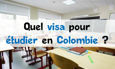 Quel visa pour étudier en Colombie?