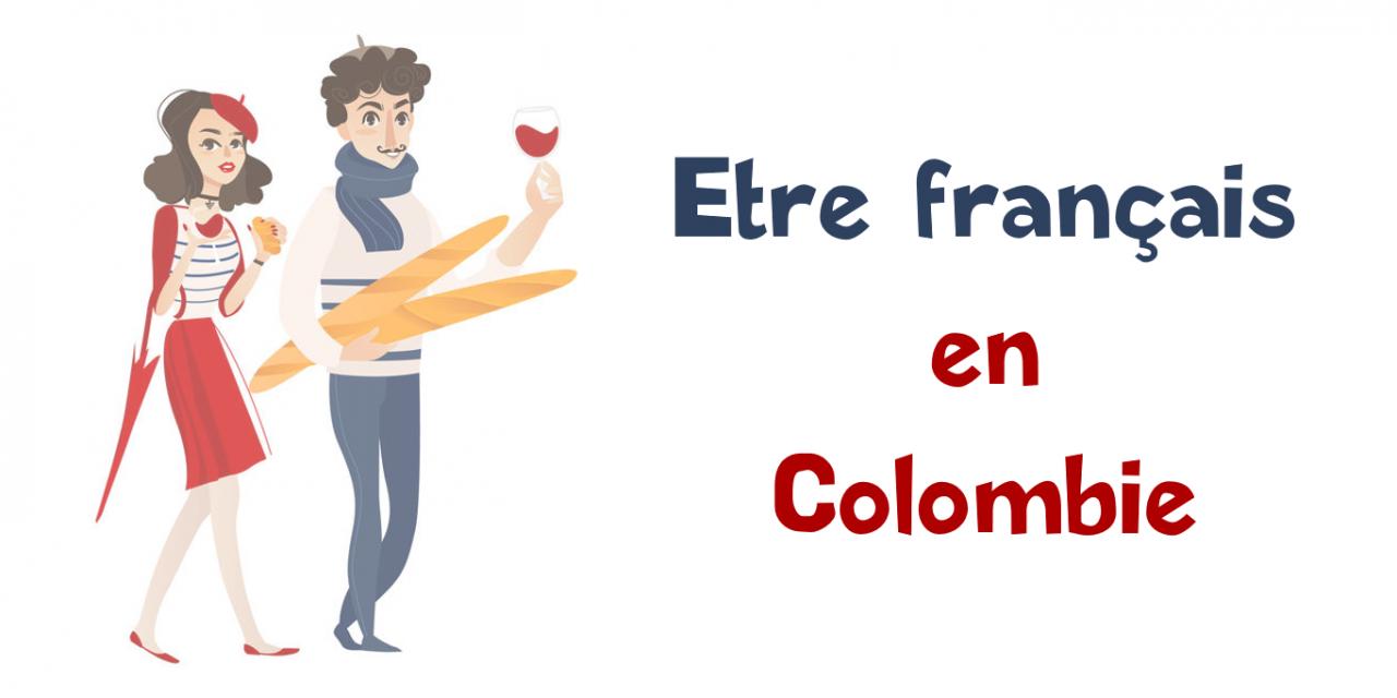 Etre français en Colombie