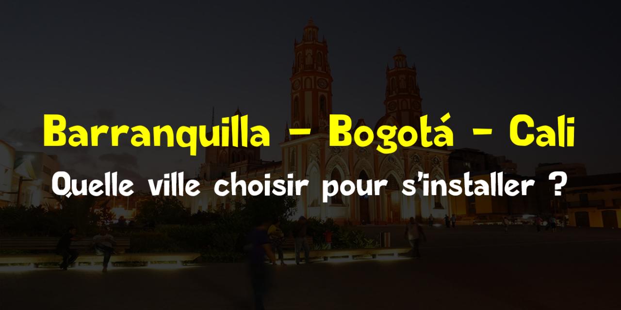 Pourquoi vivre à Barranquilla