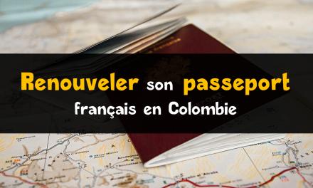 Comment renouveler un passeport français en Colombie