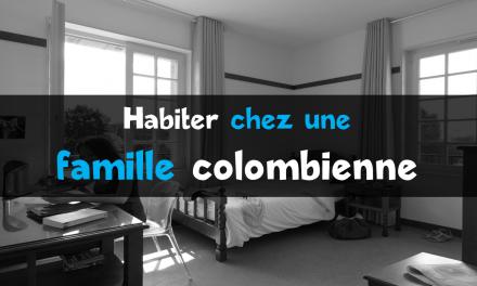 Habiter chez une famille colombienne