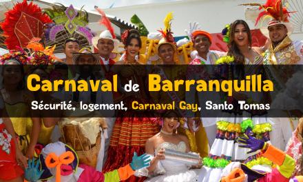 Carnaval de Barranquilla : questions, réponses et recommandations