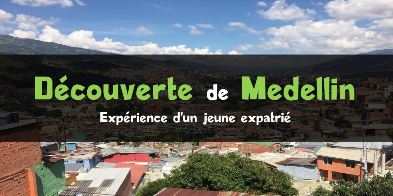 Découvrir Medellin : l'aventure de Vivien
