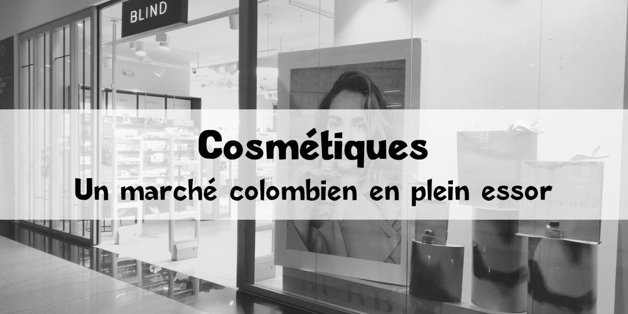 Le marché des cosmétiques en Colombie