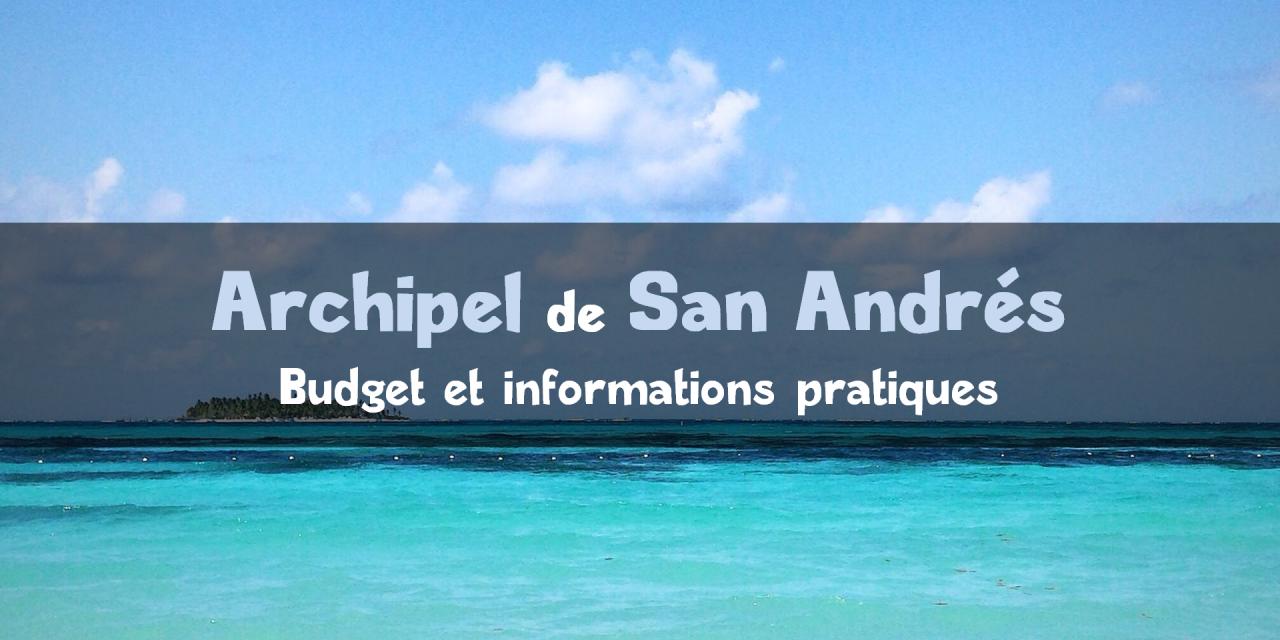 San Andrés : paradis colombien au cœur des Caraïbes
