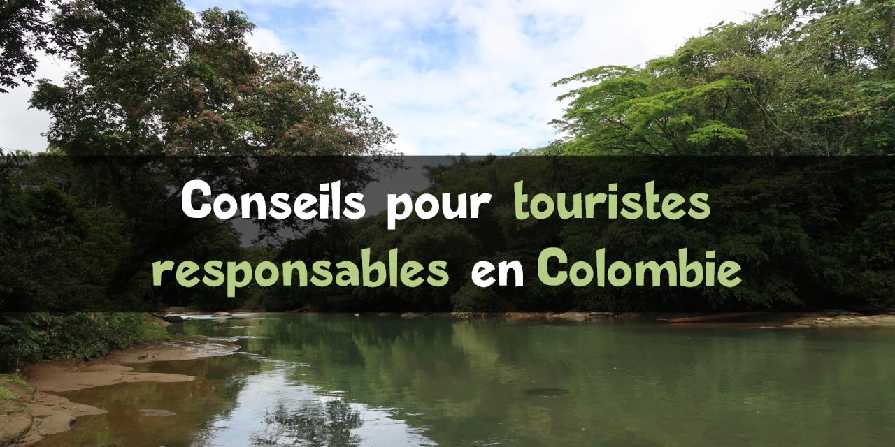 Tourisme responsable en Colombie