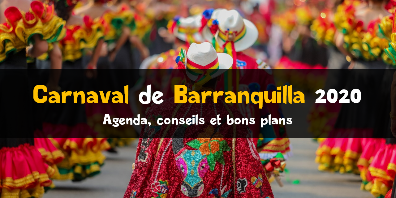 Carnaval de Barranquilla 2020 : agenda