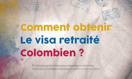 Visa Retraité Colombien : Comment l'obtenir ?