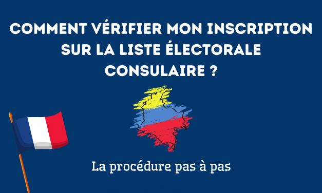 Comment Vérifier mon inscription sur la liste électorale consulaire de Colombie ?