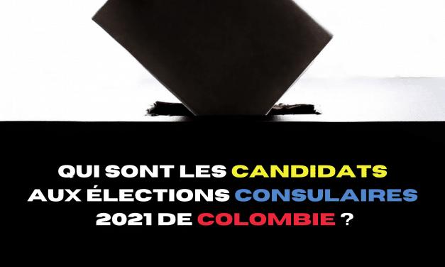 Qui sont les candidats aux élections consulaires 2021 de Colombie ?